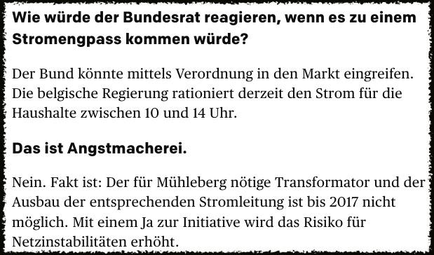 Ausschnitt aus dem Interview mit der Aargauerzeitung mit der Aussage von Bundesrätin Doris Leuthard: «Die belgische Regierung rationiert derzeit den Strom für die Haushalte zwischen 10 und 14 Uhr.» Es handelt sich um eine glatte Lüge.
