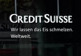 Schriftzug «Credit Suisse» mit Zusatz: «Wir lassen das Eis schmelzen. Weltweit.»